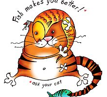 Fish makes u better! (2) by Tatiana Ivchenkova