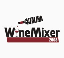 Catalina Wine Mixer by innercoma