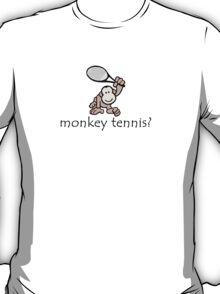 Monkey Tennis? T-Shirt