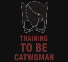 Training to be Catwoman by mashedelephants