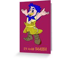 It's a-me Daario Greeting Card