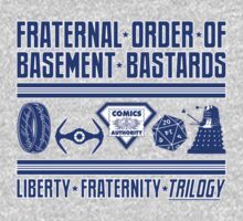 Fraternal Order of Basement Bastards by rexraygun