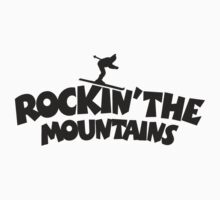 Rockin' the Mountains (Skiing) by theshirtshops