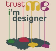 Trust Me I'm Designer by voGue