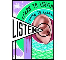 Learn To Listen, Listen To Learn (Constructivism Poster) Photographic Print