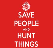 Saving People, Hunting Things by Aaron Svoboda