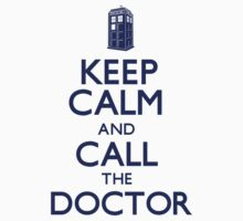 Keep Calm and Call the Doctor (Carry On) by CarryOn