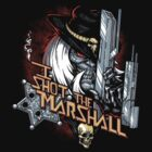 I shot the Marshall by Harzack