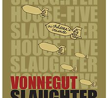 Slaughter House Five by Roseanne Osborne