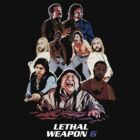 Lethal Weapon 6 by Brian J. Smith (Dangerous Days)