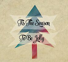 Tis The Season To Be Jolly  by Nicola  Pearson
