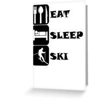 Eat Sleep Ski Greeting Card