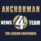 Anchorman News Team 4 by hartmanjameson