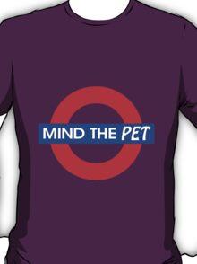 Mind the Pet T-Shirt
