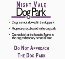 Night Vale Dog Park by TimultyToo