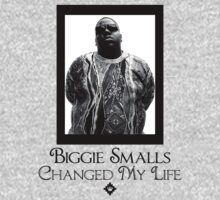 Biggie Smalls Changed My Life | FreshThreadShop.com by FreshThreadShop