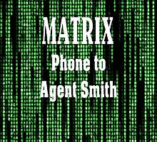 Matrix Phone to Agent Smith by lepro