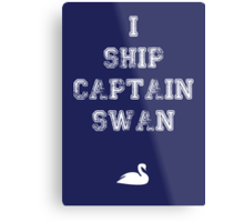 I Ship Captain Swan Metal Print