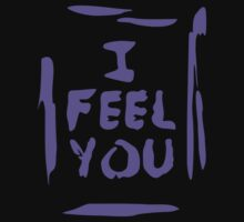 I feel you by monkeybrain