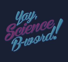 Science, B-word! by D4N13L