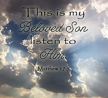 This Is My Beloved Son by paws4critters