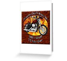 Harley Davidson Heaven Don't Want Me Greeting Card