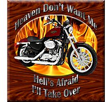 Harley Davidson Heaven Don't Want Me Photographic Print