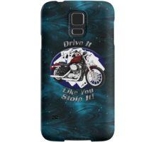 Harley Davidson Sportster Drive It Like You Stole It Samsung Galaxy Case/Skin