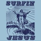 Surfin Jesus  by BUB THE ZOMBIE
