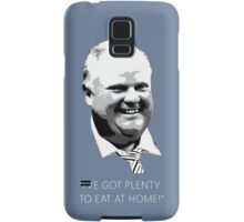 "Mayor Rob Ford- ""I've got enough to eat at home!"" (White Lettering) Samsung Galaxy Case/Skin"