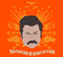 You Had Me At Meat Tornado by Justin Butler