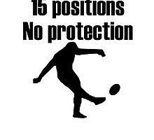 No Protection Rugby by kwg2200