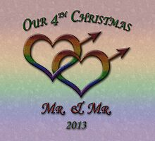 Fourth Christmas - Mr. and Mr. - Gay Prid by LiveLoudGraphic