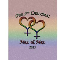 Mrs. and  Mrs. - Lesbian Pride - Second Christmas Photographic Print