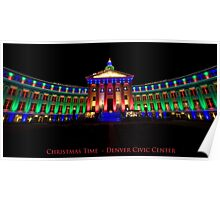 Christmas Time - Denver Civic Center Poster
