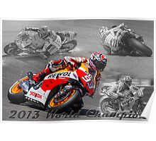 Marc Marquez 2013 World Champion Poster
