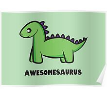 Awesomesaurus (green) Poster