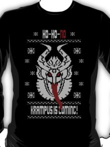 Better Be Nice...The Krampus is Coming!! T-Shirt