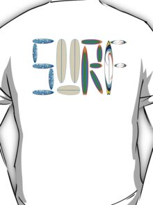 SURF LETTERS WITH SURF BOARDS T-Shirt