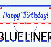 Blueliner Birthday Hockey Greeting Card by SaucyMitts