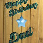 Wood Stamp Happy Birthday Dad by rperrydesign