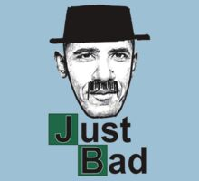 Just Bad by designCENTRAL