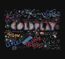 Coldplay, best music ever! by Robspk