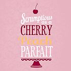 Truly Scrumptious - Pink by pixelvision