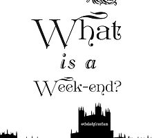 What is a Week-end? by Violet Crawley