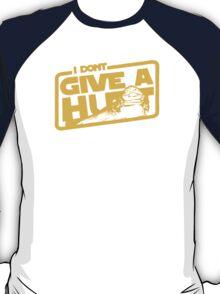 GIVE NO HUTTS T-Shirt