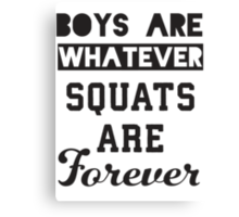 Boys Are Whatever, Squats Are Forever (Black) Canvas Print