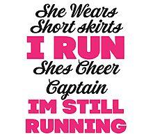 She Wears Short Skirts, I Run (Black, Pink) Photographic Print