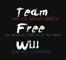 Team Free Will (For Dark Tees) by 221BBitches