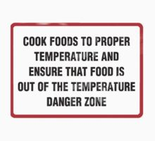 I Cook in the Danger Zone by BSRs